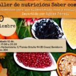 Taller de nutrición: Saber comer. Fundamentos para una alimentación sana y equilibrada. Impartido por ÁGNES PÉREZ.